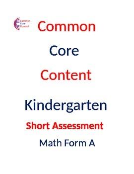 Kindergarten Common Core Math Assessment Bundle SHORT Form A and B