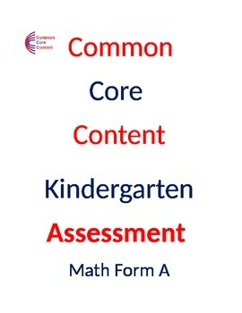 Kindergarten Common Core Math Assessment Package 2  Tests Form A and B