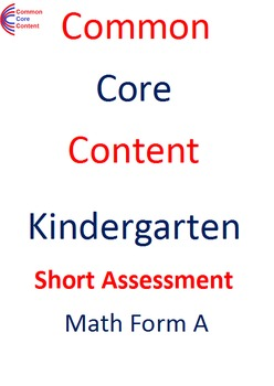 Kindergarten Common Core Math Assessment SHORT Form A (10 Questions on one page)