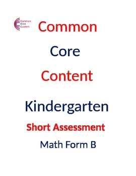 Kindergarten Common Core Math Assessment SHORT Form B (10 Questions on one page)
