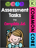 Kindergarten Common Core Math Assessment Tasks - The Complete Set