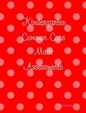 Kindergarten Common Core Math Assessments Pack