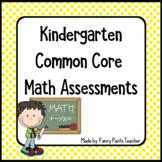 Kindergarten Common Core Math Assessments