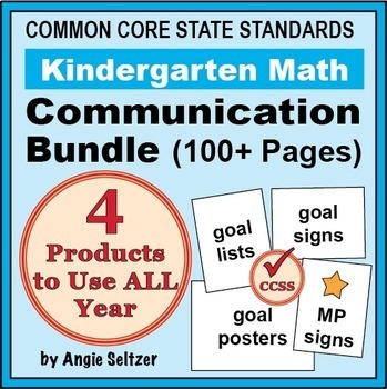 Grade K Common Core Math Communication Bundle (Posters, Goal Signs, Checklists)