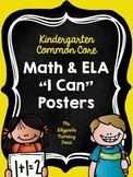 "Common Core ""I Can"" Statements Posters for Kindergarten {ELA & Math BUNDLE}"