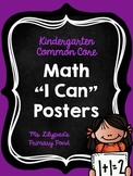 """Common Core """"I Can"""" Statements Posters for Kindergarten {Math}"""