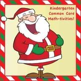 Kindergarten Common Core Math Activities | Holiday Theme
