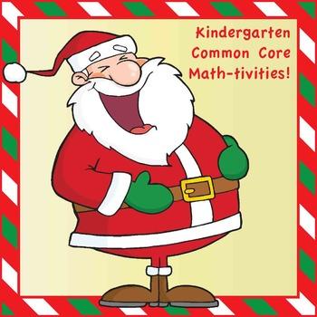 Kindergarten Common Core Math-tivities / Christmas / Holid