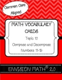 Kindergarten Common Core Math Vocab Cards Topic 10 - Compose & Decompose 11-19