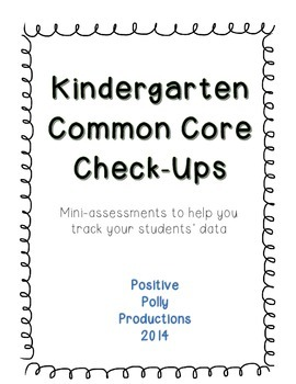 Kindergarten Common Core Check-Ups