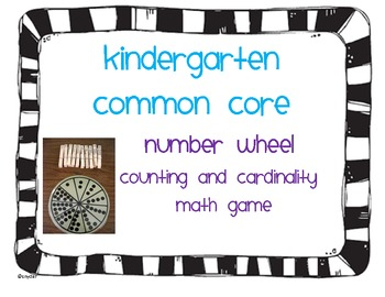 Kindergarten Common Core Number Wheel Math Game