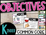 "Kindergarten Objectives - ""I can"" posters Common Core Standards"