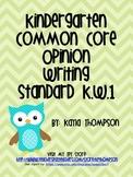 Kindergarten Common Core Opinion Writing Standard