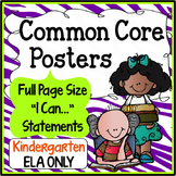 Common Core Posters Full Page (Kindergarten) - ELA ONLY
