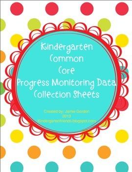 Kindergarten Common Core Progress Monitoring Data Collecti