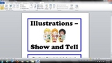 Kindergarten - Common Core RI.K.7 - Illustrations Show and Tell