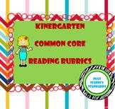 Kindergarten Common Core Reading Standards Rubrics