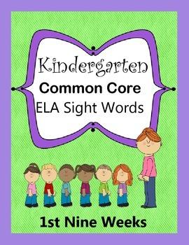 Kindergarten Common Core Sight Words Weeks 1-9