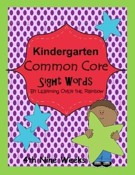 Kindergarten Common Core Sight Words Weeks 28 - 36