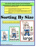 Kindergarten Common Core Sorting by Size Activity adapted for Special Needs