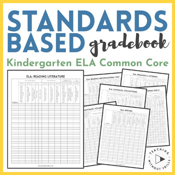 Kindergarten Common Core Standards Based Language Arts Checklist Gradebook