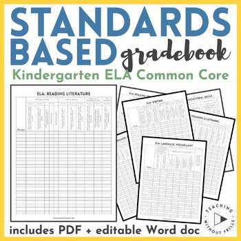 Kindergarten Common Core Standards Based Language Arts Checklist Gradebook