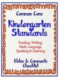 "Kindergarten Common Core Standards - ELA and Math ""Notes &"