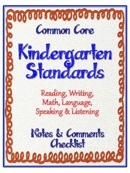 "Kindergarten Common Core Standards - ELA and Math ""Notes &"