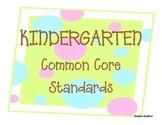 Kindergarten Common Core Standards Poster with Polka Dots