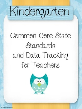 Kindergarten Common Core Standards and Data Tracking