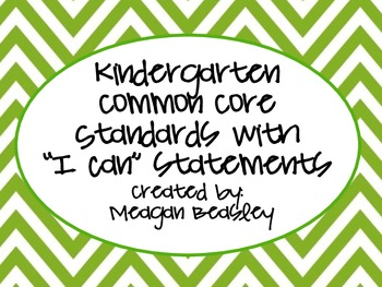 Kindergarten Common Core Standards and I Can statements