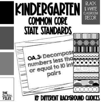 Kindergarten Common Core State Standards (CCSS) Display Black & White *Editable*