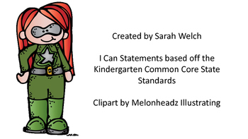 "Kindergarten Common Core State Standards ""I Can Statements"""