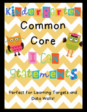 """Kindergarten Common Core State Standards """"I Can"""" Statements"""