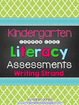 Kindergarten Common Core Writing Assessments