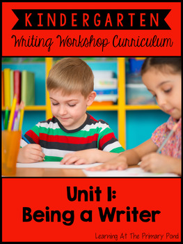 Kindergarten Writing Workshop Introduction Unit {Kinder Wr
