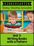 Kindergarten Patterned Book Writing Lessons {Kinder Writing Workshop Unit 3}
