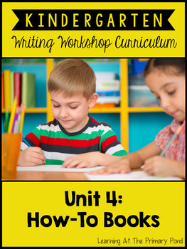 Kindergarten How-To Writing Lessons {Kinder Writing Worksh