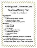 Kindergarten Common Core Yearlong Writing Plan