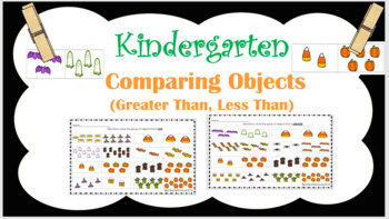 Kindergarten Comparing Objects (Greater Than, Less Than) K.CC.C.6
