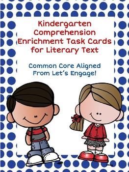 Kindergarten Comprehension Enrichment Task Cards for Literary Text