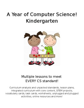 Kindergarten Computer Science Curriculum -FULL YEAR EDITABLE