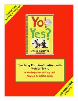 Kindergarten Conventions Trait: End Punctuation Unit using