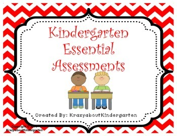 Kindergarten Essential Assessments