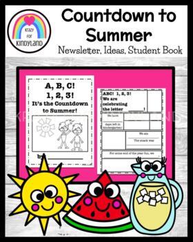 abc kindergarten countdown to summer newsletter ideas book end
