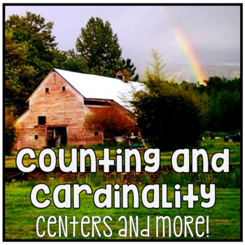 Kindergarten Counting and Cardinality Megapack - Farm Theme Math Centers & More