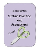 Kindergarten Cutting Practice and Assessment