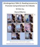 Kindergarten/DRA 2: Reading Lessons to Promote Comprehensi