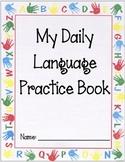 Kindergarten Daily Language Practice Book 1