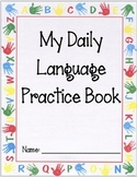 Kindergarten Daily Language Practice Book 1